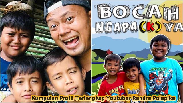 Kumpulan Profil Terlengkap Youtuber Rendra Polapike