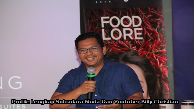 Profile Lengkap Sutradara Muda Dan Youtuber Billy Christian