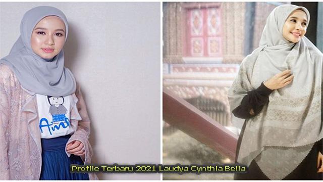 Profile Terbaru 2021 Laudya Cynthia Bella